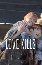 LOVE KILLS (VKOOK) by infiredangel