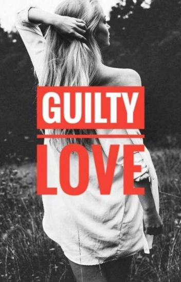 Guilty Love (TLL Side Story)√
