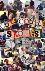 Cute couple stories by Real_SnowAngel