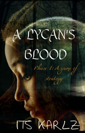 A Lycan's Blood by Itzkarls