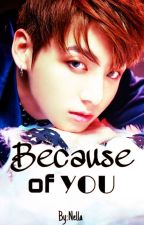Because of you (kookv) by NellaKim98