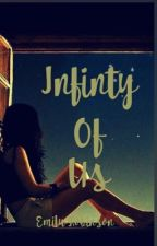 Infinity of Us by thewritternextdoor