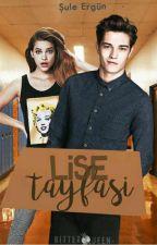 LİSE TAYFASI by susu121223
