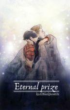 Eternal prize by oOBlackRavenOo