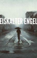 Eiskalter Engel by erijna