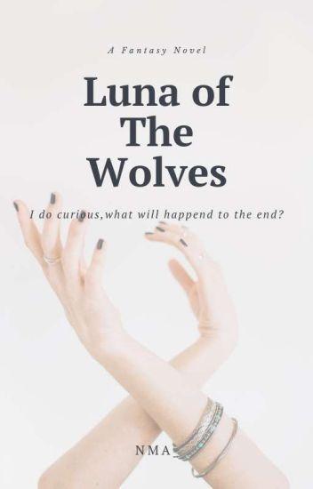 Luna Of The Wolves