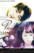 [C]Painful Married [Jeon Jungkook Fantiction] by hyunkookiez