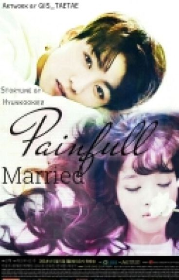 [C]Painful Married [Jeon Jungkook Fantiction]