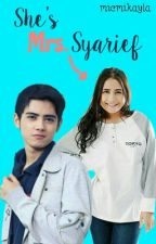 She's Mrs.Syarief (Slow Update) by itsmicell