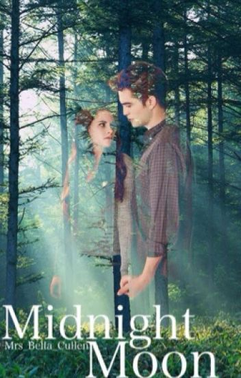 Midnight moon (-Twilight Fanfiction-)