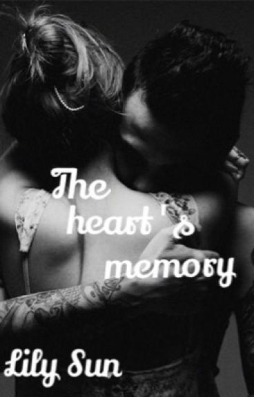 The heart's memory