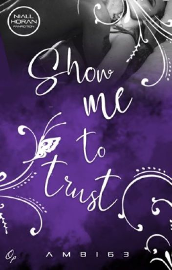 Show me to trust | Niall Horan