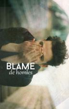 Blame by homles