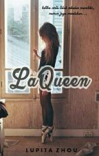 LaQueen by LupitaRa