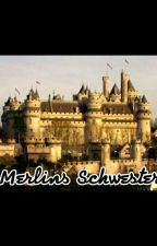 Merlins Schwester by Grins2809