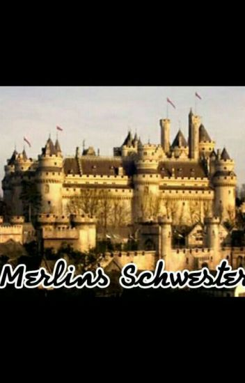 Merlins Schwester