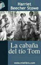 La Cabaña Del Tio Tom by emilyramos02