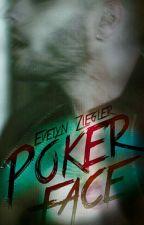 Poker Face by books-imaginator