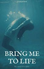 Bring Me To Life by andiniciput
