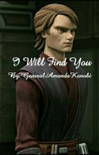 I Will Find You by Amanda_PHF