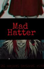 Mad Hatter by AlienSalvaje