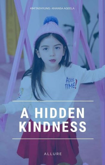 A Hidden Kindness