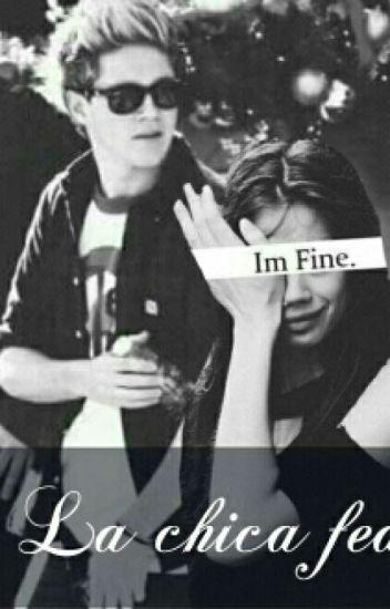 La Chica Fea (Niall & Tu) *sin Correcciones*