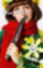 Chara x frisk by 2FABZ4Uz