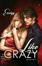 Like Crazy by Enniyy