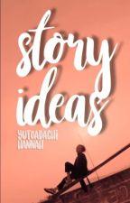 story ideas by yutoadachi