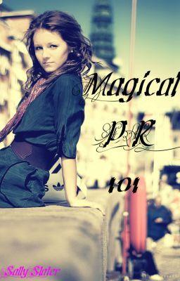 Magical PR 101