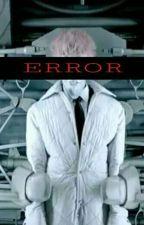 ERROR [BangLo] by BoyOfBap