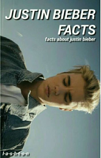 JUSTIN BIEBER; facts