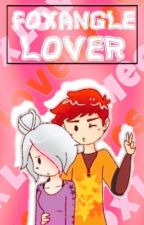 ✧Típico de un Foxangle lover✧ by xdatenshix