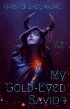 My Gold-Eyed Savior by MusicNerd1998