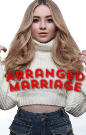 Arranged Marriage (In Editing)
