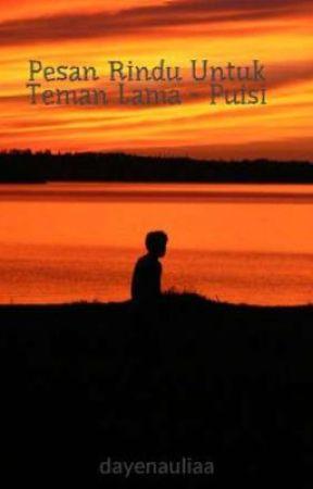 Pesan Rindu Untuk Teman Lama Puisi Wattpad