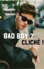 Bad Boy ? Cliché ! by Solzer