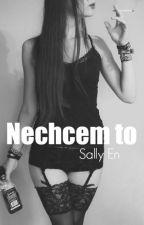 Nechcem to [DOKONČENÉ] by sally_en