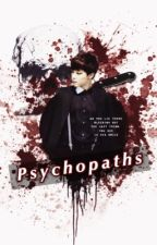 psychopaths | pjm by suga-cupcake