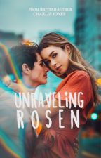 Unraveling Rosen by -chanel