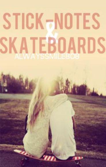 Sticky-notes & Skateboards