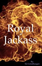 Royal Jackass by EirGrindhaugen