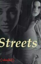 Streets (reloaded) - JB fanfiction by Chaoskruemel