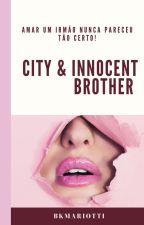 City & Innocent Brother - (Larry Stylinson). by SecretsTommo