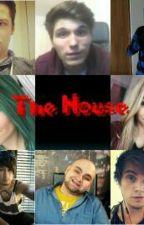 The House(Die Geschichte Von 8 YouTubern) by Palle1Pdizzle