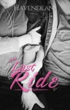 "The Last Ride ""Evann Kurt's"" FR by Havendean"