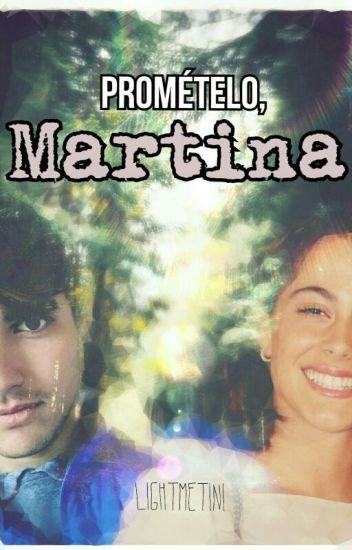 Promételo, Martina - Jortini