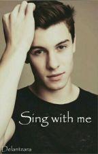 Sing with me by Delantzara