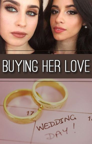Buying Her Love.